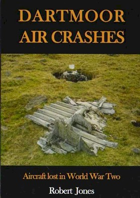 Dartmoor Air Crashes – Aircraft Lost in World War Two